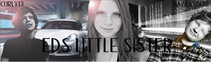 Ed's Little Sister