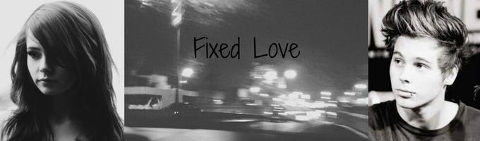 Fixed Love
