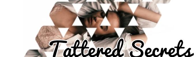 Tattered Secrets