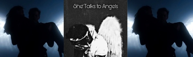 She Talks To Angels